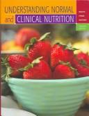 Cover of: UNDERSTANDING NORMAL AND CLINICAL NUTRITION | SHARON ROLFES
