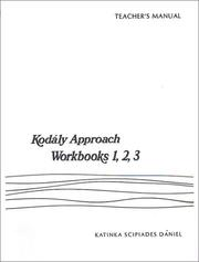Cover of: Kodaly Approach (Teacher Edition for Wookbook 1,2,3) | K. S. Dniel