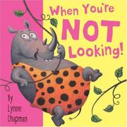 Cover of: When You're Not Looking | Lynn Chapman