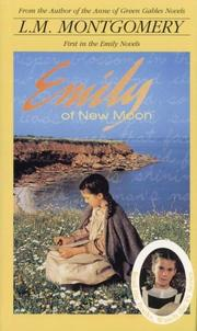 Cover of: Emily of New Moon | Lucy Maud Montgomery