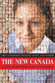Cover of: The new Canada by Erin Anderssen