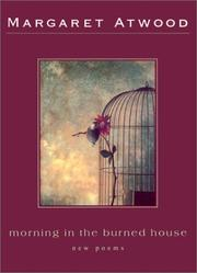 Cover of: Morning in the burned house | Margaret Atwood
