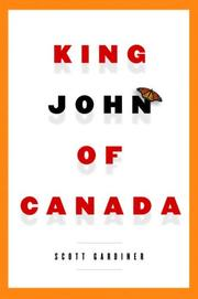 Cover of: King John of Canada by Scott Gardiner