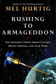 Cover of: Rushing to Armageddon | Mel Hurtig