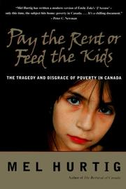 Cover of: Pay the rent or feed the kids | Mel Hurtig
