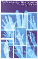 Cover of: The Sociolinguistics of Sign Languages by Ceil Lucas