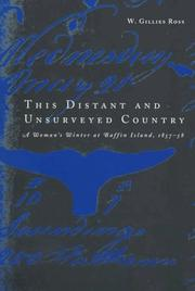 Cover of: This distant and unsurveyed country by W. Gillies Ross