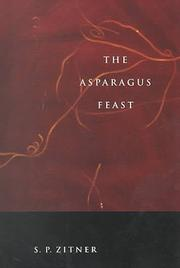 Cover of: The asparagus feast | Sheldon P. Zitner
