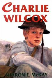 Cover of: Charlie Wilcox | Sharon E. McKay