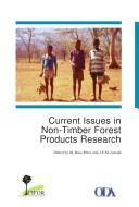 Cover of: Current issues in non-timber forest products research | Workshop on Research on Non-Timber Forest Products (1995 Hot Springs, Zimbabwe)