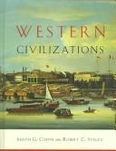 Cover of: WESTERN CIVILIZATIONS  VOLUME B: 1300 - 1815 [SE HST 101, 102, 103] | COFFIN, JUDITH G. & STACEY, ROBERT C.