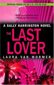 Cover of: The last lover | Laura Van Wormer