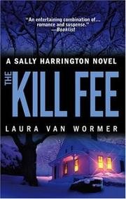 Cover of: The Kill Fee by Laura Van Wormer