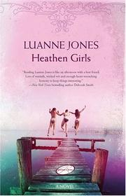 Cover of: Heathen Girls | Luanne Jones