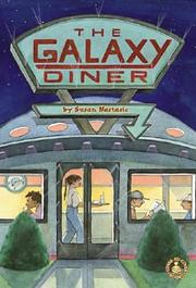 Cover of: The Galaxy Diner | Susan Nastasic
