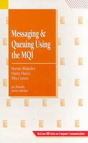 Cover of: Messaging and queuing using the MQI by Burnie Blakeley