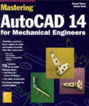 Cover of: Mastering AutoCad 14 for mechanical engineers by George Omura