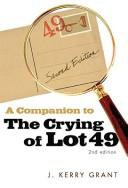 Cover of: A companion to The crying of lot 49 | J. Kerry Grant