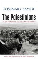 Cover of: The Palestinians from peasants to revolutionaries | Rosemary Sayigh