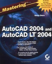 Cover of: Mastering AutoCAD 2004 and AutoCAD LT 2004 | George Omura