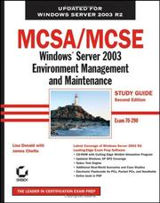 Cover of: MCSA/MCSE: Windows Server 2003 Environment Management and Maintenance Study Guide | James Chellis