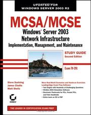 Cover of: MCSA/MCSE: Windows Server 2003 Network Infrastructure Implementation, Management, and Maintenance Study Guide | James Chellis