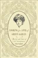 Cover of: Looking for Anne of Green Gables | Irene Gammel
