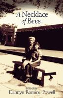 Cover of: A necklace of bees | Dannye Romine Powell