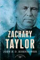 Cover of: Zachary Taylor by John S. D. Eisenhower