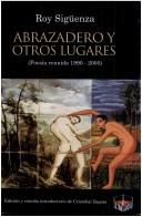 Cover of: Abrazadero y otros lugares by Sigüenza, Roy