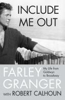 Cover of: Include me out | Farley Granger