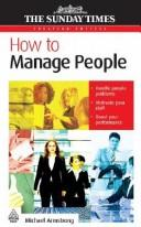 Cover of: How to manage people | Michael Armstrong