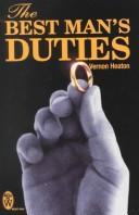Cover of: The best man's duties by Vernon Heaton