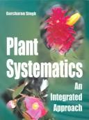 Cover of: Plants Systematics | Singh, Gurcharan