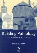 Cover of: Building pathology | David Watt