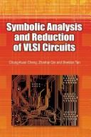 Cover of: Symbolic analysis and reduction of VLSI circuits | Zhanhai Qin