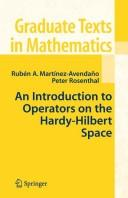 Cover of: An introduction to operators on the Hardy-Hilbert space | Rubén A. Martínez-Avendaño