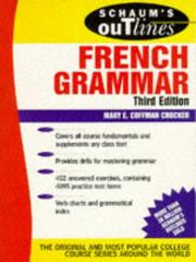 Cover of: Schaum's Outline of French Grammar (Schaum's Outline Series. Schaum's Outline Series in Languages) | Mary Crocker
