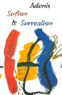 Cover of: SUFISM AND SURREALISM; TRANS. BY JUDITH CUMBERBATCH | 1930- ADONIS