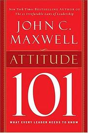 Cover of: Attitude 101 | John C. Maxwell