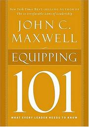 Cover of: Equipping 101 (Maxwell, John C.) by John C. Maxwell