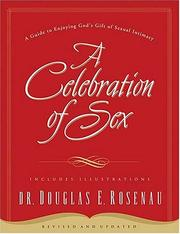 Cover of: A celebration of sex by Douglas Rosenau