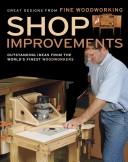 Cover of: Shop Improvements (Great Designs-Fine Woodworking) | Editors of Fine Woodworking Magazine