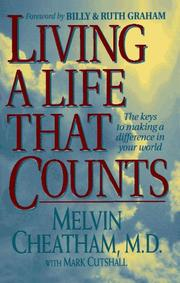 Cover of: Living a life that counts by Melvin L. Cheatham