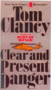 Cover of: Clear and Present Danger (Jack Ryan Novels) by Tom Clancy