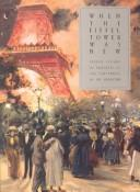 Cover of: When the Eiffel Tower was new by Miriam R. Levin