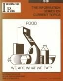 Cover of: Food (Information Series on Current Topics) by Mark Siegel