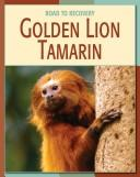 Cover of: Golden lion tamarin | Barbara A. Somervil