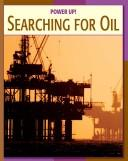 Cover of: Searching for oil | Kathleen G. Manatt