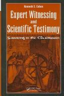 Cover of: Expert witnessing and scientific testimony | Kenneth S. Cohen